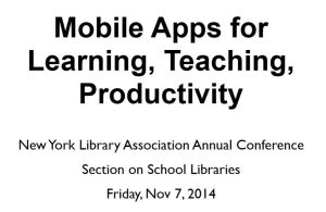 Mobile Apps for Learning, Teaching and Productivity